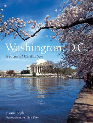 Washington, D.C. By Fogle, Jeanne/ Penn, Elan